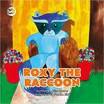 Roxy the Raccoon: A Story to Help Children Learn about Disability and Inclusion