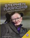 Stephen Hawking: Extraordinary Theoretical Physicist by Karen Latchana Kenney