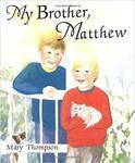 My Brother, Matthew