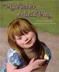 My Sister, Alicia May