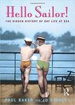 Hello, Sailor!: The Hidden History of Gay Life at Sea