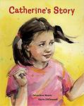 Catherine's Story by Genevieve Moore