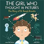 The Girl Who Thought in Pictures by Julia Mosca