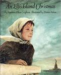 An Ellis Island Christmas by Maxinne Rhea Leighton