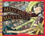 Milly and the Macy's Parade by Shana Corey
