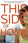 This Side of Home by Reneé Watson