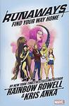 Runaways, Vol. 1: Find Your Way Home by Rainbow Rowell