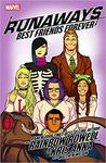 Runaways, Vol. 2: Best Friends Forever by Rainbow Rowell