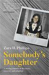 Somebody's Daughter by Zara Phillips