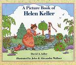 A Picture Book of Helen Keller by David A. Adler