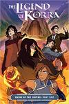 The Legend of Korra: Ruins of the Empire Part One by Michael Dante DiMartina