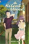 A Silent Voice, Volume 4 by Yoshitoki Oima