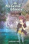 A Silent Voice, Volume 6 by Yoshitoki Oima