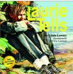 Laurie Tells