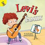 Levi's Family (All Kinds of Families) by Elliot Riley