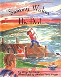 Sammy Wakes His Dad