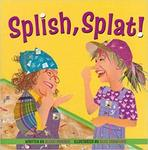 Splish, Splat!