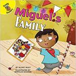 Miguel's Family (All Kinds of Families) by Elliot Riley