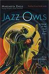 Jazz Owls: A Novel of the Zoot Suit Riots by Margarita Engle