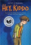 Hey, Kiddo by Jarrett J. Krosoczka