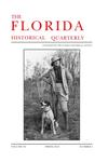 Florida Historical Quarterly Podcast Episode 13: Spring 2012 by Robert Cassanello and Daniel Murphree
