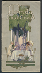 The Florida East Coast Its Wonderful Railway and Magnificent Hotels, 1912