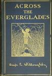 Across the Everglades: a canoe journey of exploration.