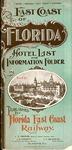 East coast of Florida: hotel list and information folder. by Florida East Coast Hotel Company and Florida East Coast Railway