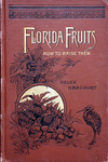Florida fruits and how to raise them.