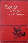 The Florida of to-day: a guide for tourists and settlers.