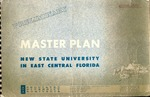 Master plan: new state university in East Central Florida.
