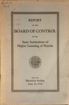 Report of the Board of Control: 1928. by Florida. Board of Control