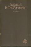 Pioneering in the southwest. by Holt, A. J. (Adoniram Judson), 1847-1933