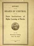 Report of the Board of Control: 1922. by Florida. Board of Control