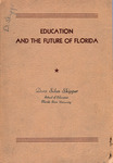 Education and the future of Florida: a report of the comprehensive study of education in Florida.