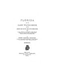 Florida and the game water-birds of the Atlantic coast and the lakes of the United States : with a full account of the sporting along our sea-shores and inland waters, and remarks on breech-loaders and hammerless guns.