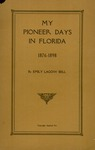 My pioneer days in Florida, 1876-1898.