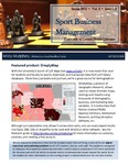 The Subject Librarian Newsletter, Sports Business Management, Spring 2015 by Missy Murphey