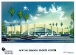 Wayne Densch Sports Center, rendering