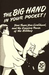 The big hand in your pocket: Your taxes, your livelihood, and the growing power of the military