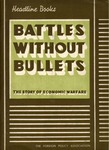 Battles without bullets: The story of economic warfare
