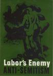 Labor's enemy: anti-semitism