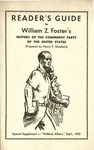 Readers guide to William Z. Fosters History of the Communist Party of the United States: