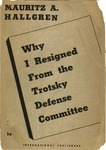 Why I resigned from the Trotsky Defense Committee