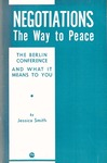 Negotiations, the way to peace: The Berlin conference and what it means to me