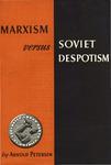 Marxism vs. Soviet despotism