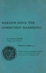 Marxism since the Communist manifesto
