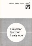 A Nuclear test ban treaty now