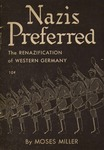 Nazis preferred: The renazification of Western Germany