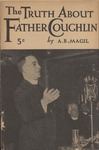 The truth about Father Coughlin